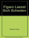 buecher_figaro_laesst_sich_scheiden